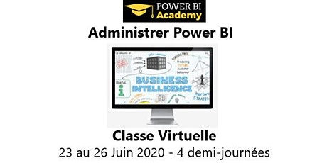 Power BI Admin - 2 jours - 23 au 26 Juin 2020 billets