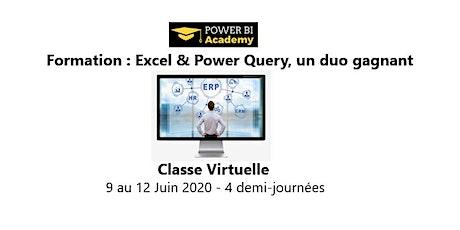 Excel & Power Query, un duo Gagnant - 2 jours - 9 au 12 Juin 2020 billets