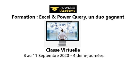 Excel & Power Query, un duo Gagnant - 2 jours - 8 au 11 Septembre 2020 billets