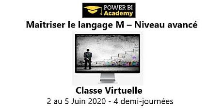 Maîtriser le langage M - Niveau avancé - 2 jours - 2 au 5 Juin 2020 billets
