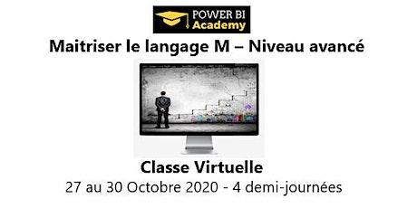 Maîtriser le langage M - Niveau avancé - 2 jours - 27 au 30 Octobre 2020 billets