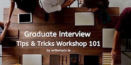 Graduate Interview - Tips & Tricks Workshop tickets