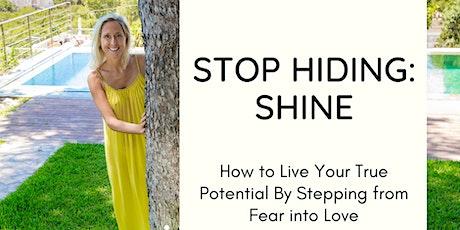Stop Hiding: Shine Tickets