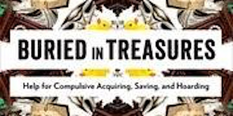 Buried in Treasures Workgroup - a group to address Hoarding Behavior tickets