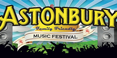 Astonbury Music Festival tickets