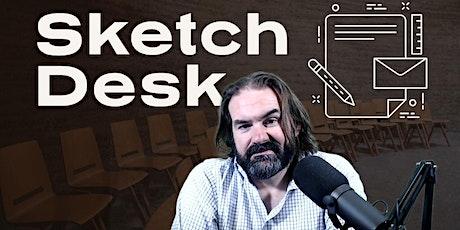 Sketch Desk - Live comedy writing workshop tickets