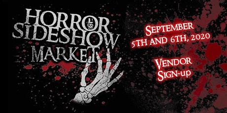 Horror Sideshow Market September 2020 Vendor Sign up tickets