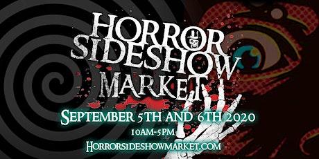 Horror Sideshow Market Tickets September 2020 tickets