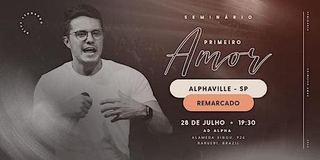 Seminário Primeiro Amor | Alphaville - REMARCADO ingressos