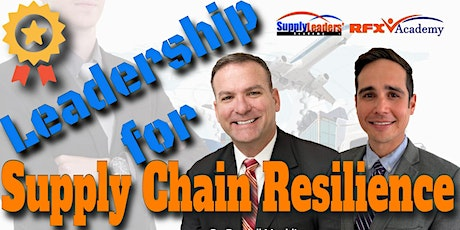 Supply Chain Resilience Leadership tickets