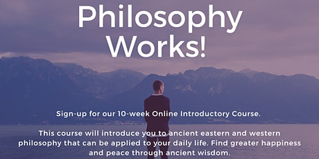 Philosophy Works Introductory Online Course - Thursday OR Saturday Classes tickets