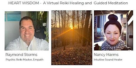 Heart Wisdom -  A Virtual Reiki Healing and Guided Meditation tickets