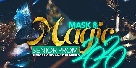 Mask & Magic Senior Prom 2020 tickets