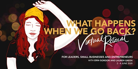 [VIRTUAL RETREAT] What Happens When We Go Back?  Leading Transition. tickets