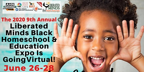 2020 9th Annual Liberated Minds Black Homeschool & tickets