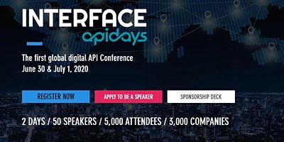 INTERFACE, by apidays - The first global digital API Conference