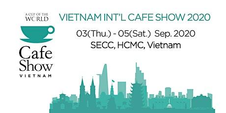 Vietnam Int'l Cafe Show 2020 tickets