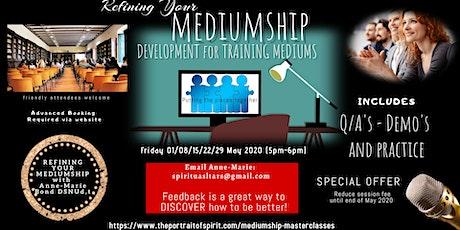 Refining Your Mediumship Development Online tickets
