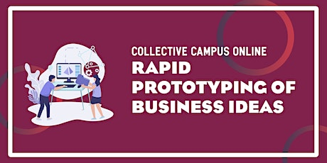Rapid Prototyping of Business Ideas billets
