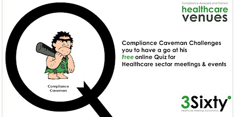 Compliance Caveman Challenge for Healthcare Meetings and Events May 2020 tickets