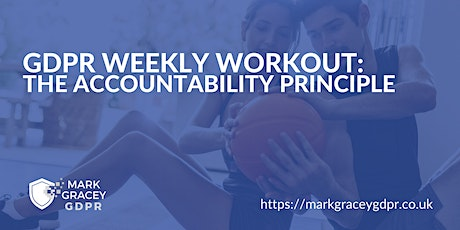 GDPR Weekly Workout: The Accountability Principle tickets