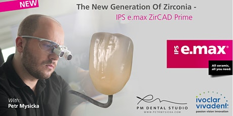 PRIME TIME – The New Generation of Zirconia tickets