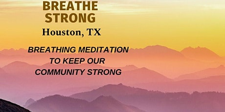 Breathe Strong, Meditate  Together tickets