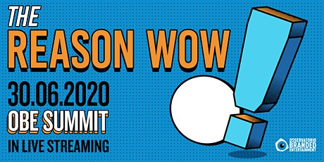 OBE Summit 2020 - The Reason Wow biglietti