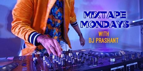 Mixtape Mondays | DJ Prashant Tickets