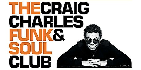 Craig Charles Funk & Soul Club tickets