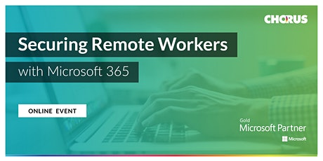 Securing Remote Workers with Microsoft 365 tickets
