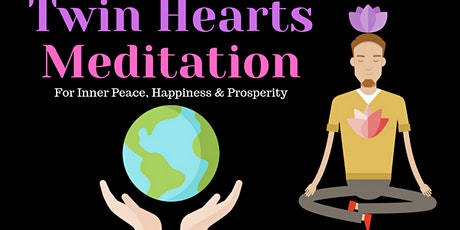 Meditation on Twin Hearts for peace & illumination tickets