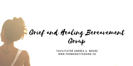 Grief and Healing Bereavement Group tickets