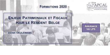 Enjeux Patrimoniaux et Fiscaux pour le Résident Belge tickets