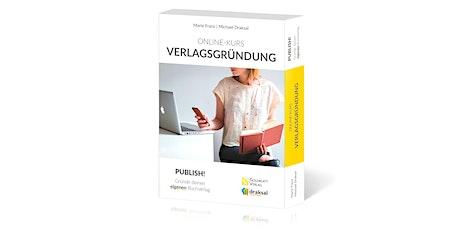 Online-Kurs Verlagsgründung  Tickets