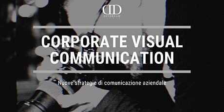 Seminario - CORPORATE VISUAL COMMUNICATION biglietti