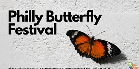 Philly Butterfly Festival tickets