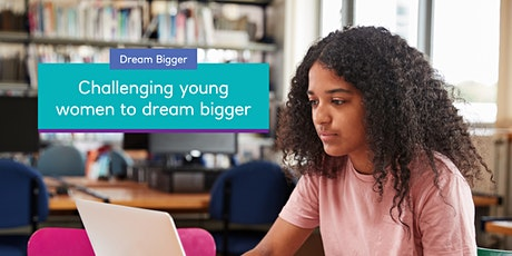 Dream Bigger Session 1: Introduction to Entrepreneurship tickets