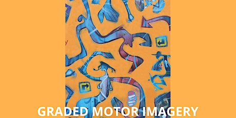 Graded Motor Imagery, London tickets