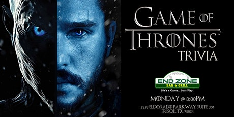 Game of Thrones Trivia at End Zone Little Elm tickets