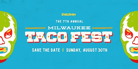 7th Annual Milwaukee Taco Fest tickets