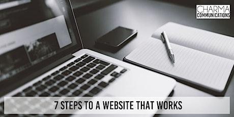 7 Steps To A Website That Works - Online Webinar tickets