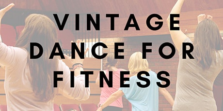 Vintage Dance For Fitness tickets