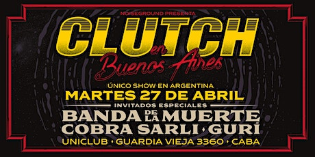 Clutch - Único Show en Argentina - 27 de Abril 2021 tickets