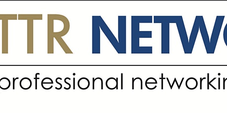 TTR Networking Quarterly Power Luncheon  & Speed Networking Event- 6/15/20 tickets