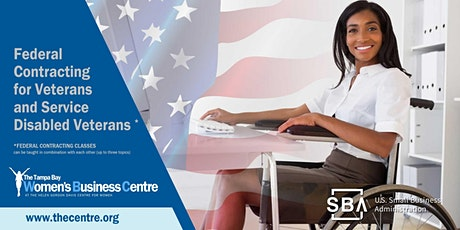 Federal Contracting 101 & Certification: Veterans and Service Disabled Vets tickets