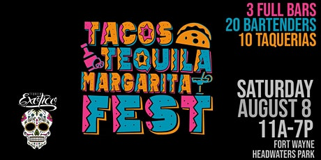 Tacos, Tequila & Margarita Fest tickets