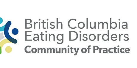 BC Eating Disorders Community of Practice 11th Annual Networking & Education Days tickets