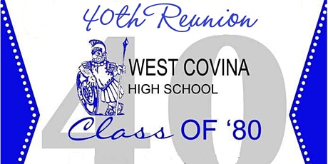 West Covina High School - Class of 1980 - 40th Reunion! tickets