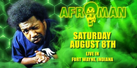 Afroman live in Fort Wayne! tickets